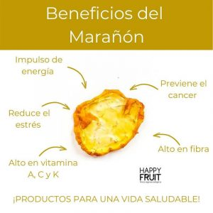 Beneficios Marañón Deshidratado